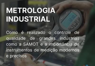 O Que é Metrologia Industrial e Quais Suas Aplicações