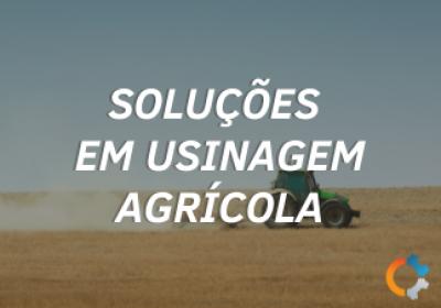 Soluções em Usinagem Agrícola